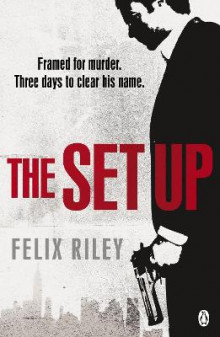 The Set-up av Felix Riley (Heftet)