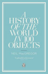 Omslag - A History of the World in 100 Objects