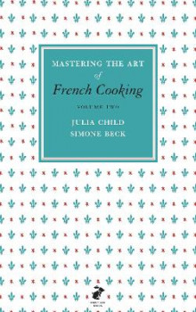 Mastering the Art of French Cooking: Vol.2 av Julia Child og Simone Beck (Innbundet)