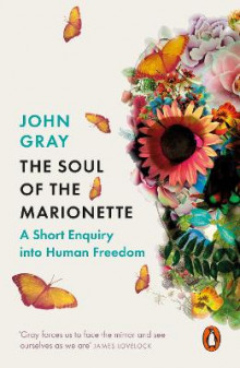 The Soul of the Marionette av John Gray (Heftet)