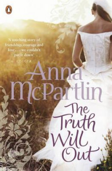 The Truth Will Out av Anna McPartlin (Heftet)