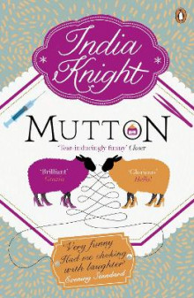 Mutton av India Knight (Heftet)