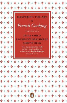 Mastering the Art of French Cooking: Vol.1 av Julia Child, Simone Beck og Louisette Bertholle (Heftet)