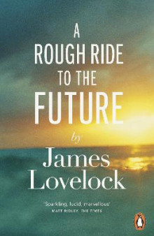 A Rough Ride to the Future av James Lovelock (Heftet)