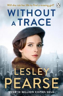 Without a Trace av Lesley Pearse (Heftet)