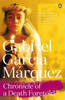 Chronicle of a death foretold av Gabriel García Márquez (Heftet)