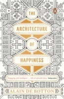 The Architecture of Happiness av Alain de Botton (Heftet)