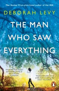 The man who saw everything av Deborah Levy (Heftet)