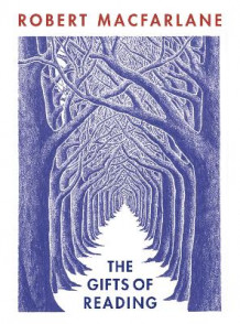 The Gifts of Reading av Robert Macfarlane (Heftet)