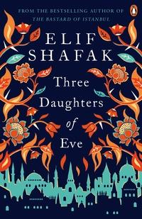 Three daughters of Eve av Elif Shafak (Heftet)
