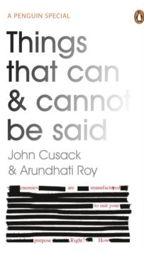 Things that can and cannot be said av John Cusack og Arundhati Roy (Heftet)