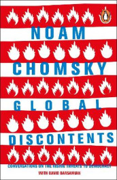 Global Discontents av David Barsamian og Noam Chomsky (Heftet)