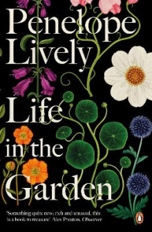 Life in the Garden av Penelope Lively (Heftet)