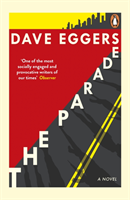 The Parade av Dave Eggers (Heftet)