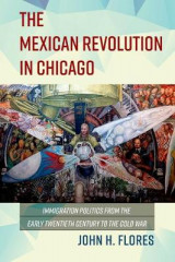 Omslag - The Mexican Revolution in Chicago