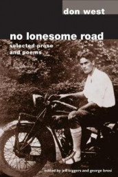 No Lonesome Road av Jeff Biggers, George Brosi og Don West (Heftet)