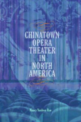 Omslag - Chinatown Opera Theater in North America