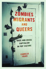 Omslag - Zombies, Migrants, and Queers