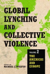 Omslag - Global Lynching and Collective Violence