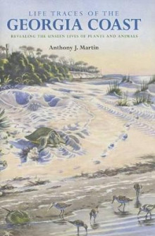 Life Traces of the Georgia Coast av Anthony J. Martin (Innbundet)