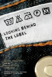 Looking behind the Label av Tim Bartley, Sebastian Koos, Hiram Samel, Gustavo Setrini og Nik Summers (Heftet)