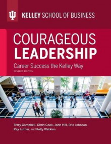 Courageous Leadership, Revised Edition av Terry Campbell, Chris Cook, John Hill og Eric Johnson (Heftet)