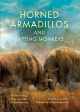 Omslag - Horned Armadillos and Rafting Monkeys