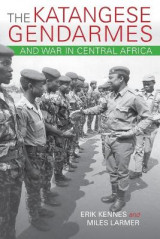 Omslag - The Katangese Gendarmes and War in Central Africa