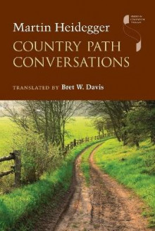 Country Path Conversations av Martin Heidegger (Heftet)