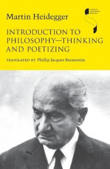 Introduction to Philosophy-Thinking and Poetizing av Martin Heidegger (Heftet)