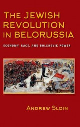 Omslag - The Jewish Revolution in Belorussia