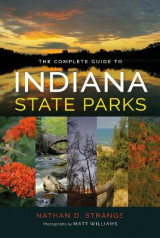 Omslag - The Complete Guide to Indiana State Parks