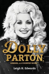 Omslag - Dolly Parton, Gender, and Country Music