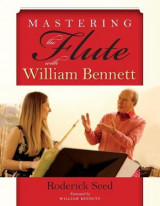 Omslag - Mastering the Flute with William Bennett