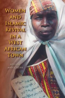 Women and Islamic Revival in a West African Town av Adeline Masquelier (Heftet)