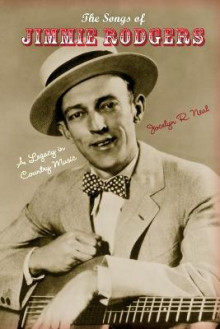 The Songs of Jimmie Rodgers av Jocelyn R. Neal (Heftet)