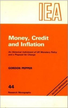 Money, Credit and Inflation av Gordon Pepper (Heftet)