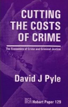 Cutting the Costs of Crime av David J. Pyle (Heftet)