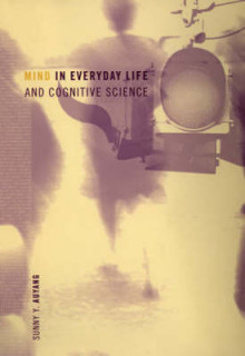 Mind in Everyday Life and Cognitive Science av Sunny Y. Auyang (Innbundet)