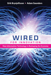 Wired for Innovation av Erik Brynjolfsson og Adam Saunders (Innbundet)