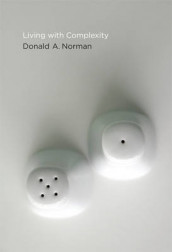 Living with Complexity av Donald A. Norman (Innbundet)