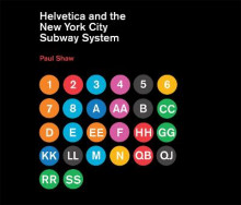 Helvetica and the New York City Subway System av Paul Shaw (Innbundet)