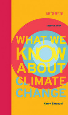 What We Know About Climate Change av Kerry Emanuel (Innbundet)