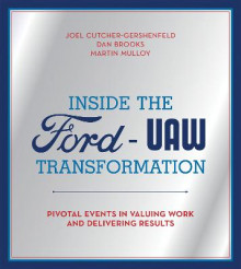 Inside the Ford-UAW Transformation av Joel Cutcher-Gershenfeld, Dan Brooks og Martin Mulloy (Innbundet)
