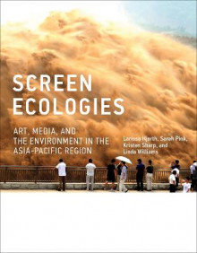 Screen Ecologies av Larissa Hjorth, Sarah Pink, Kristen Sharp og Linda Williams (Innbundet)