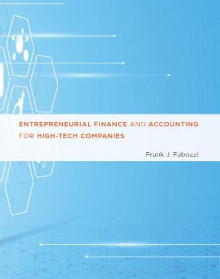 Entrepreneurial Finance and Accounting for High-Tech Companies av Frank J. Fabozzi (Innbundet)