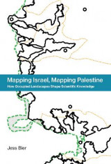 Omslag - Mapping Israel, Mapping Palestine