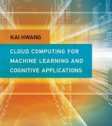 Omslag - Cloud Computing for Machine Learning and Cognitive Applications