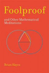 Omslag - Foolproof, and Other Mathematical Meditations