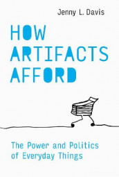 How Artifacts Afford av Jenny L. Davis (Innbundet)
